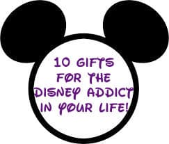 10 Gifts for the Disney Addict in your Life!