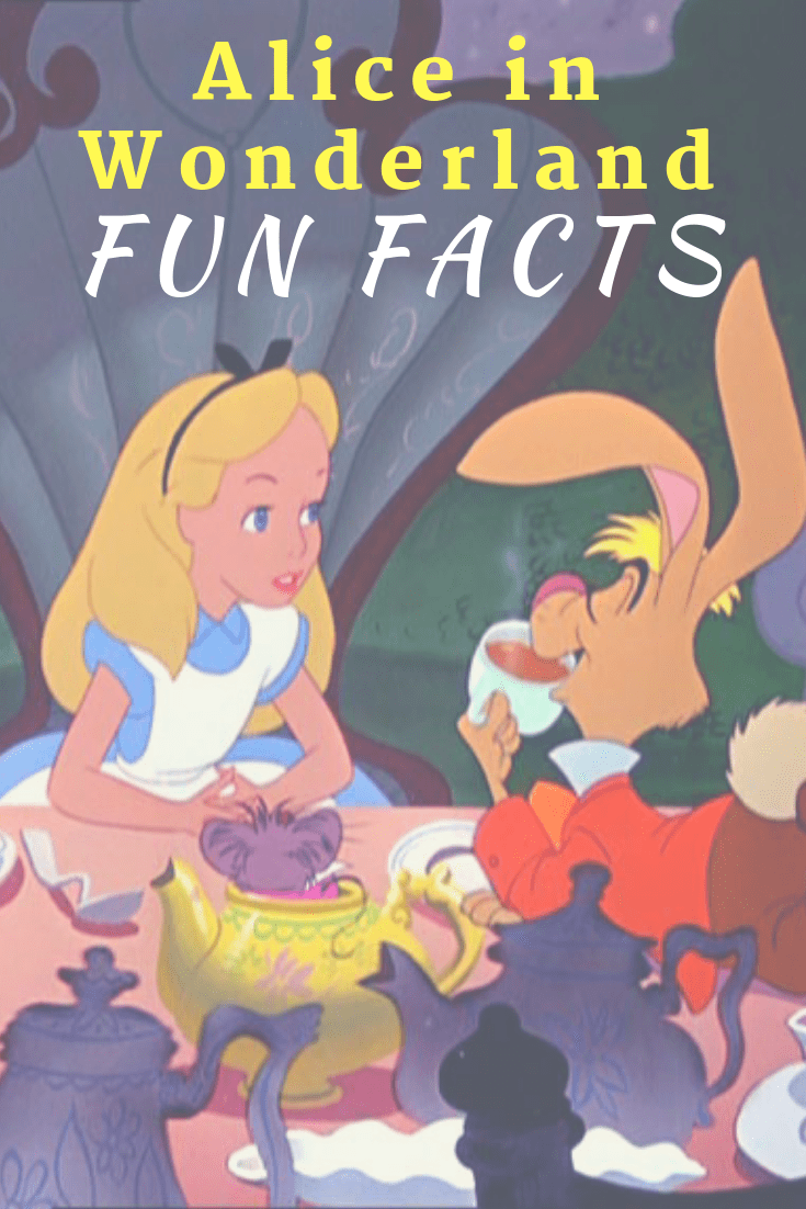 Alice in Wonderland Fun Facts