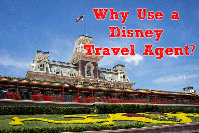 Why Use a Disney Travel Agent?