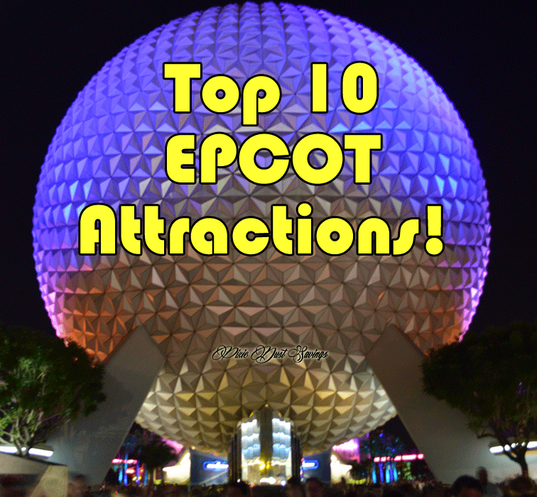 Top Must Do Attractions at Epcot