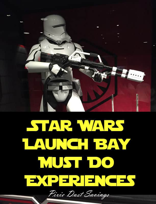 Star Wars Launch Bay Must Do Experiences