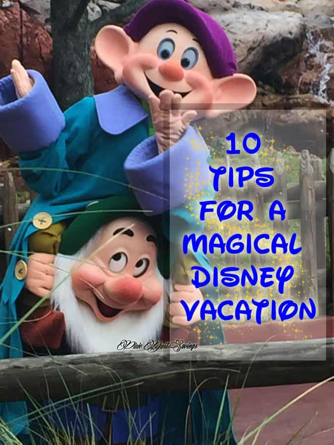 10 Tips for a Magical Disney Vacation
