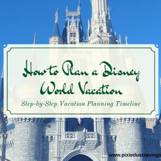 How to Plan a Disney World Vacation + Free Disney Planner