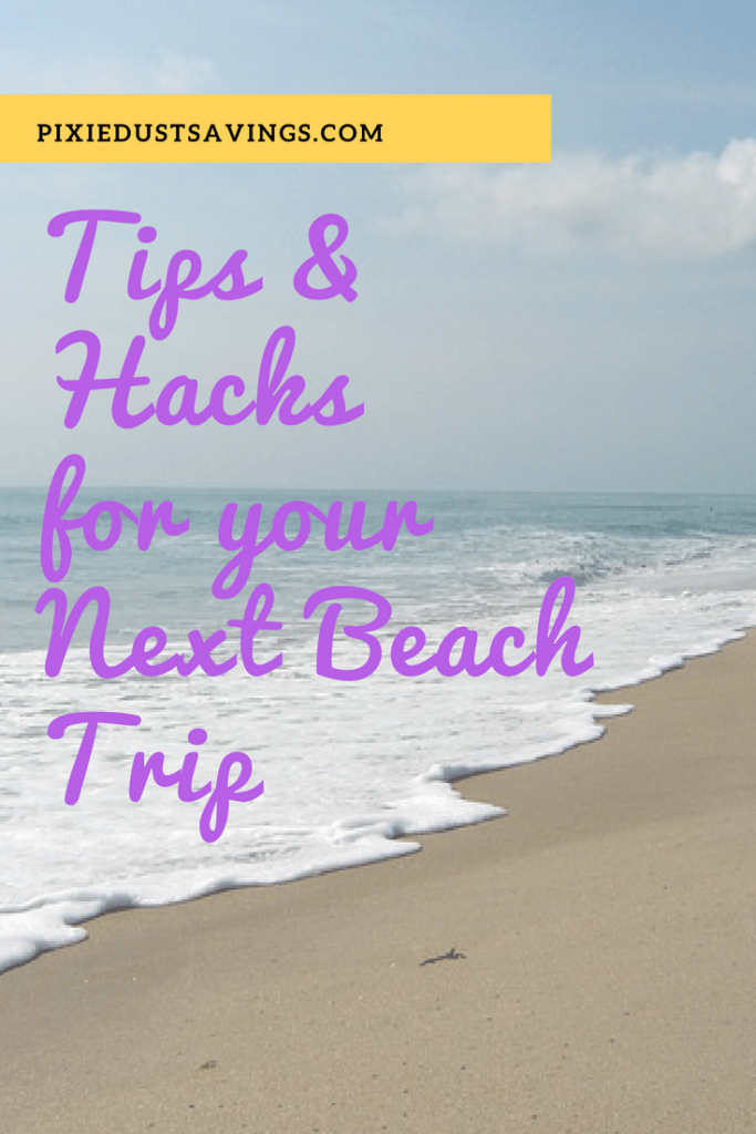 Tips and Hacks for your Next Beach Trip