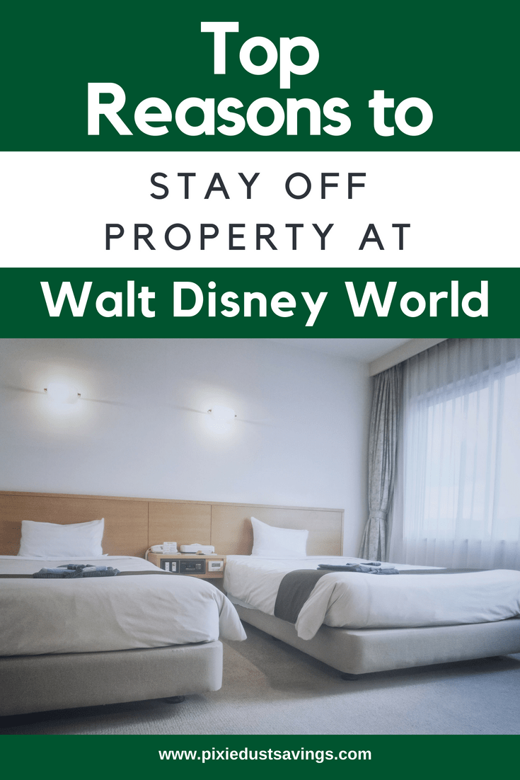 Reasons to Stay Off Property at Disney World