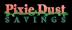 Pixie Dust Savings