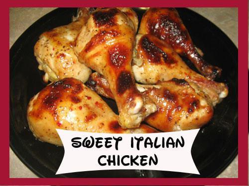 Sweet Italian Chicken- Freezer Recipe