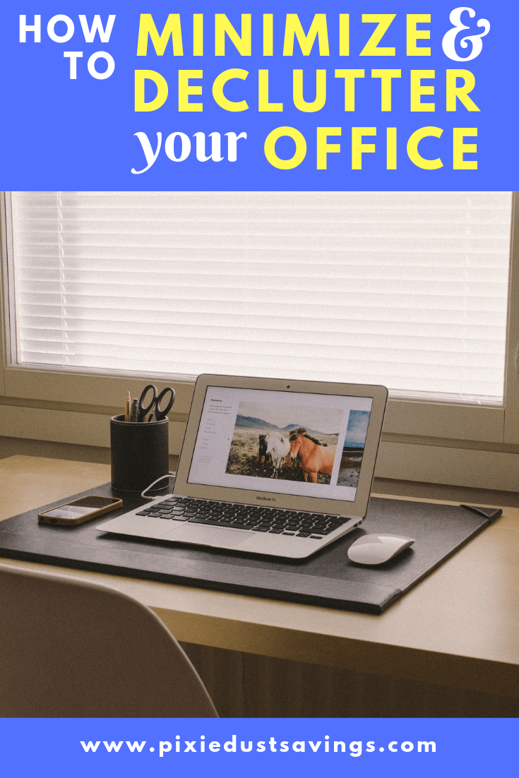 Minimize and Declutter your Office