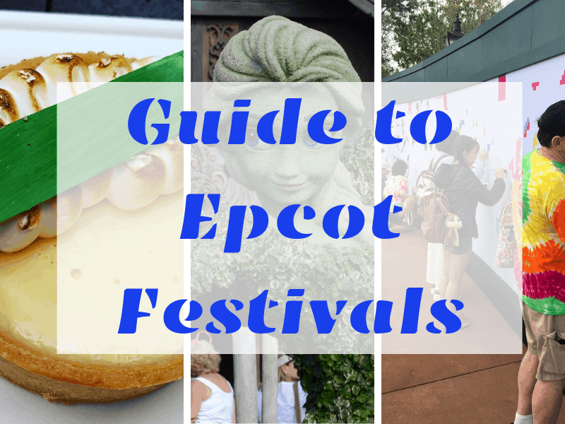 Guide to Epcot Festivals