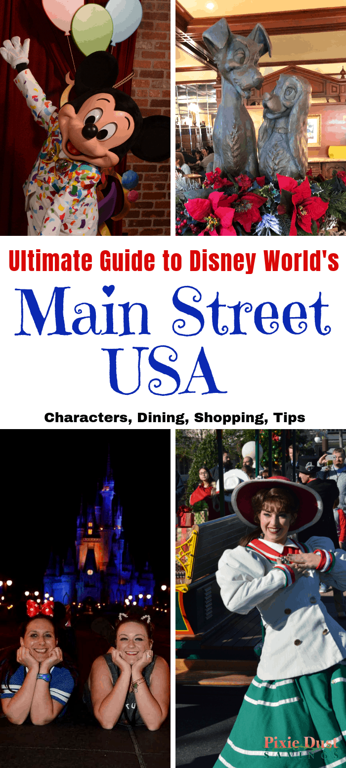 Ultimate Guide to Disney World's Main Street USA collage picture