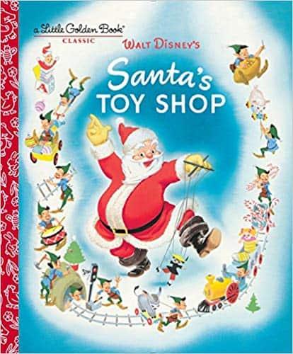 Santa's Toy Shop (Disney) (Little Golden Book)