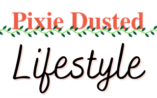 Pixie Dusted Lifestyle